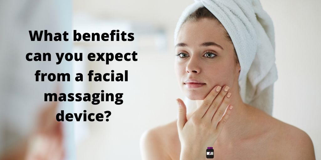 benefits of facial massager